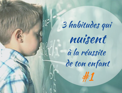 Faire les devoirs avec ton enfant : la fausse bonne idée !